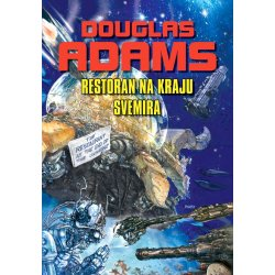 Restoran na kraju svemira - Adams - SF - knjiga 2.
