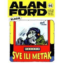 Alan Ford #46 - Sve ili metak - Magnus&Bunker - tvrdi uvez