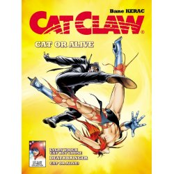 CAT CLAW #06 - Cat or Alive