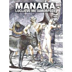Manara - Lucijeve metamorfoze - tvrdi uvez - potpisani primjerak