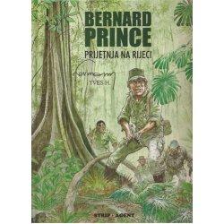 Bernard Prince - Prijetnja na rijeci - tvrdi uvez