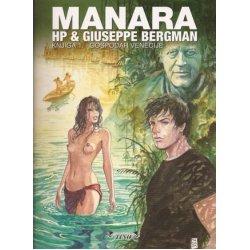 Manara #1 HP&Giuseppe Bergman Knjiga 1.- Gospodar Venecije - meki uvez- potpisani primjerak